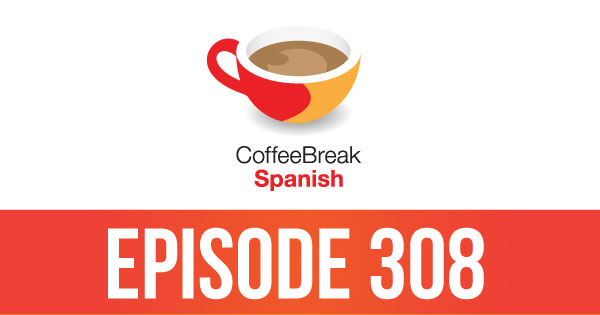Season 3 – Lesson 08 – Coffee Break Spanish