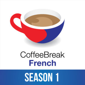 Coffee Break French Season 1