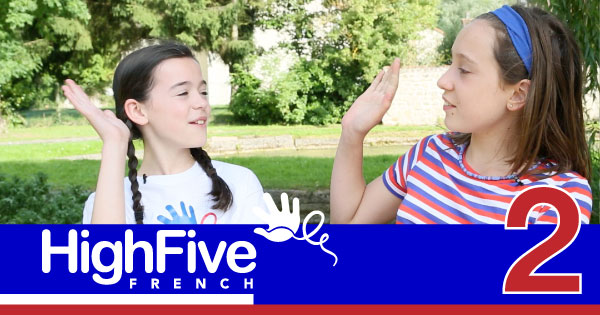 Episode 2 – High Five French