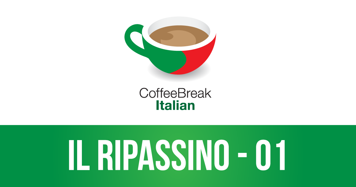 Coffee Break Italian Ripassino 01