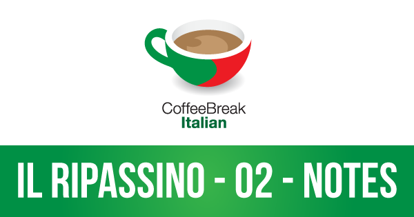 CBI Il Ripassino 02 (Lesson Guide) | Review your Italian with the Coffee Break team