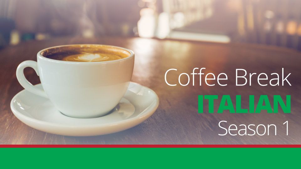 Coffee Break Italian Season 1