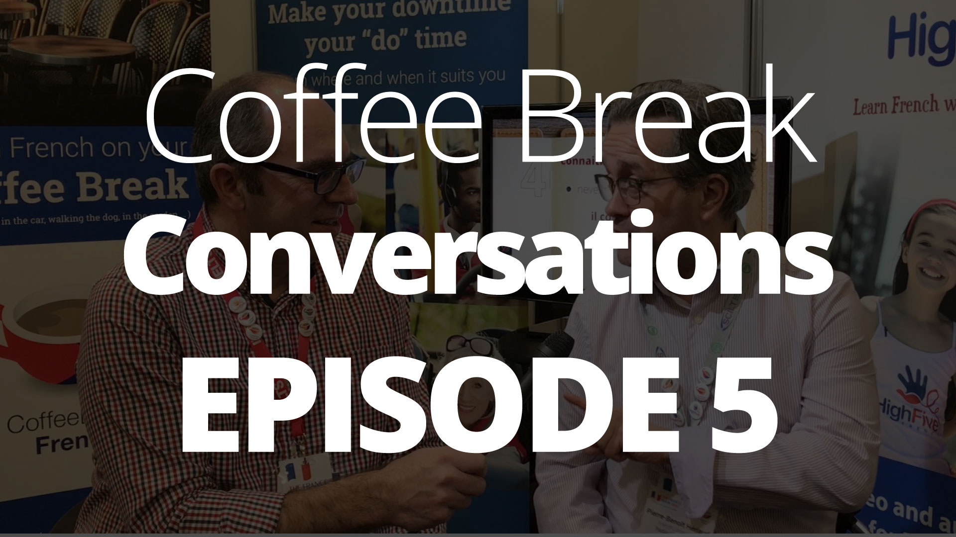Episode 5 – Coffee Break Conversations