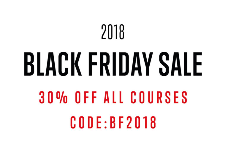 2018 Black Friday Sale - 30% off all courses